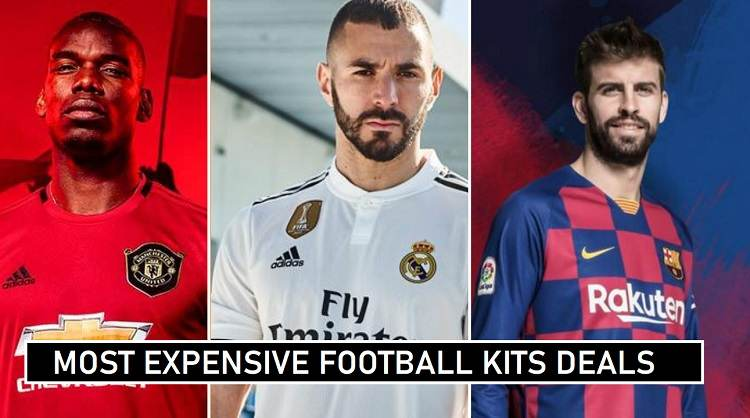 Football Expensive Kit Deals 2020