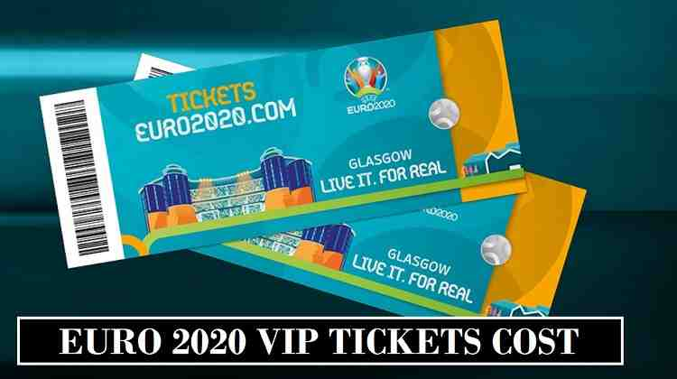 Euro 2020 Vip Tickets Cost Final Semi Finals Revealed