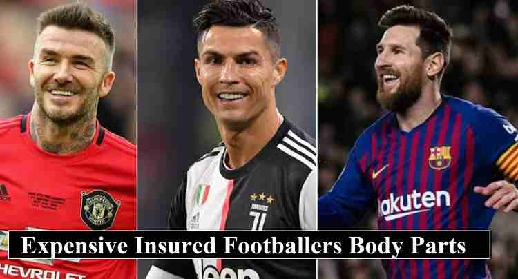 insured body parts of footballers