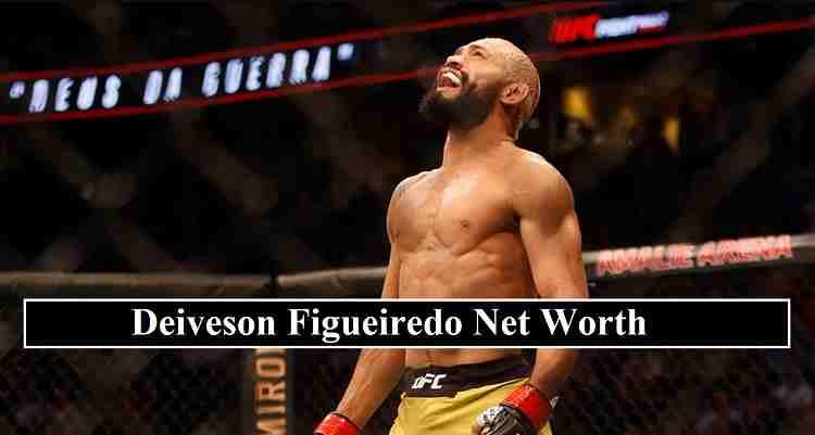 Deiveson Figueiredo net worth
