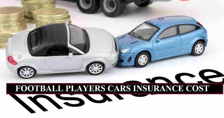 Footballers Car Insurance Cost