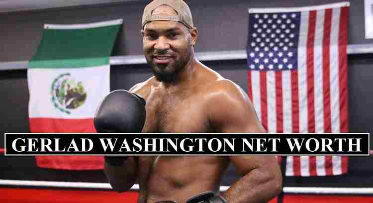 Gerald Washington net worth