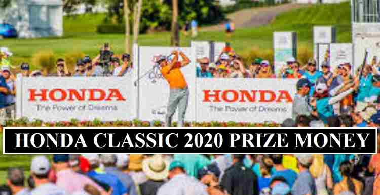 Honda Classic 2020 Prize Money Confirmed Each Golfer Payouts