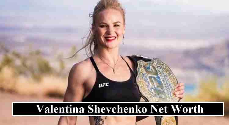 Valentina Shevchenko Net Worth