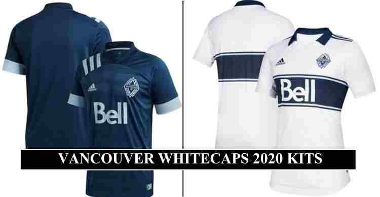 Vancouver Whitecaps 2020 Kits