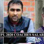 IPL 2020 Coaches Salaries