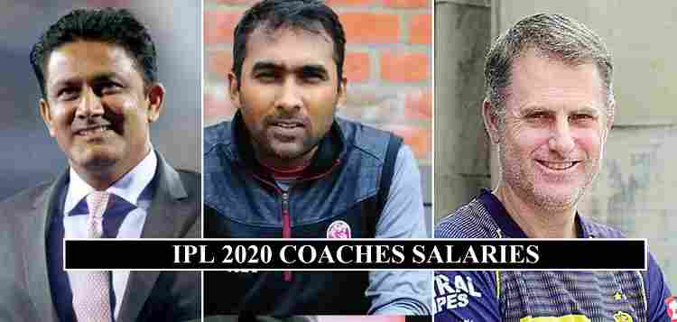 IPL 2020 Coaches Salaries