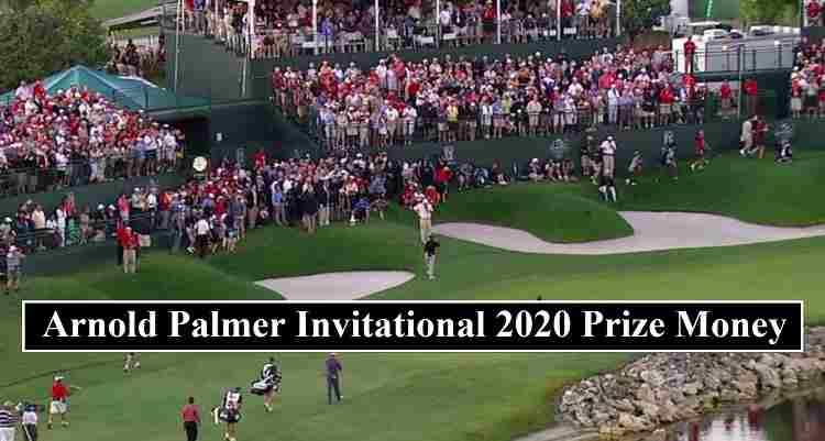 Arnold Palmer Invitational 2020 Prize