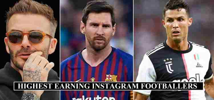 Highest Earning Footballers Instagram