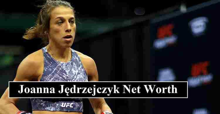 Joanna Jędrzejczyk net worth