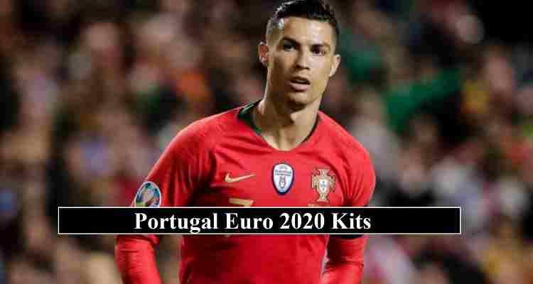 Portugal Euro 2020 Kits
