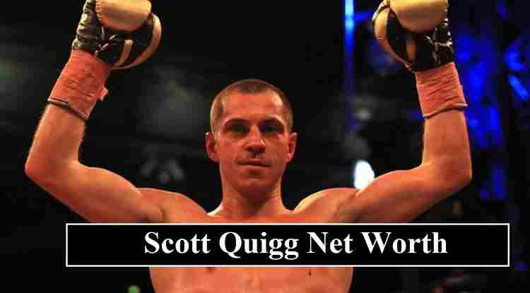 Scott Quigg net worth