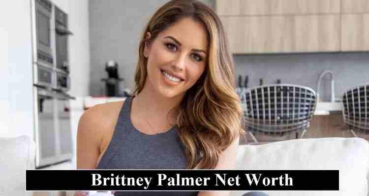 Brittney Palmer Net Worth
