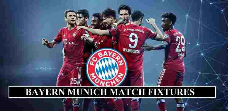 Bayern Munich Fixtures 2020 Match Dates Venues Confirmed