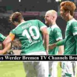 Freiburg Werder Bremen stream channels