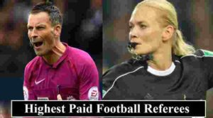Highest Paid Football Referees