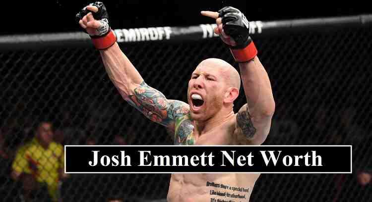 Josh Emmett Net Worth