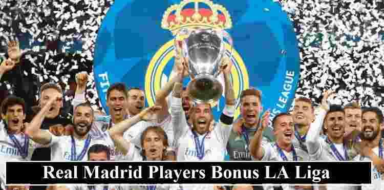 Real Madrid Players Bonus