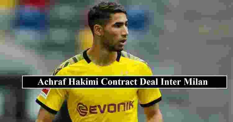 Achraf Hakimi contract Inter Milan