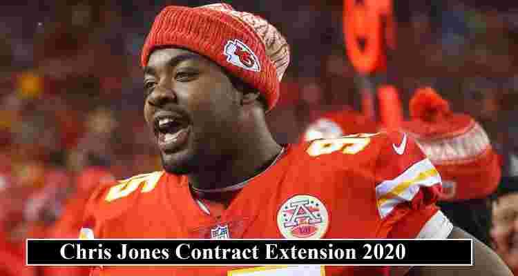 Chris Jones Contract Deal 2020