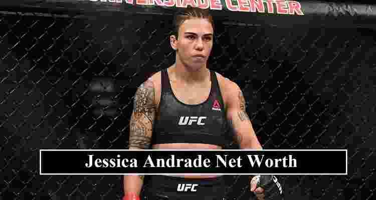 Jessica Andrade net worth