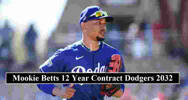 Mookie Betts contract Dodgers