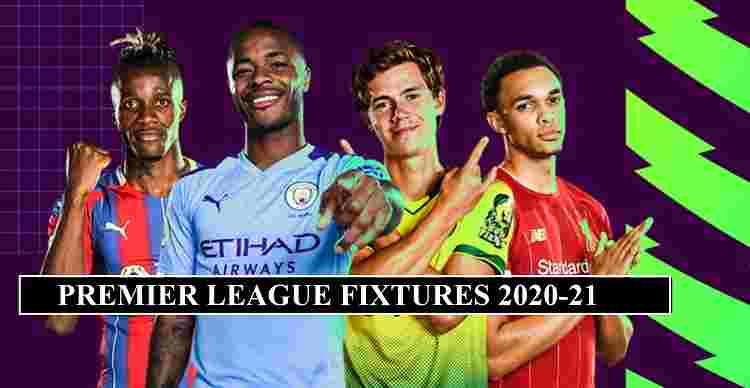 Premier League Fixtures 2020-21