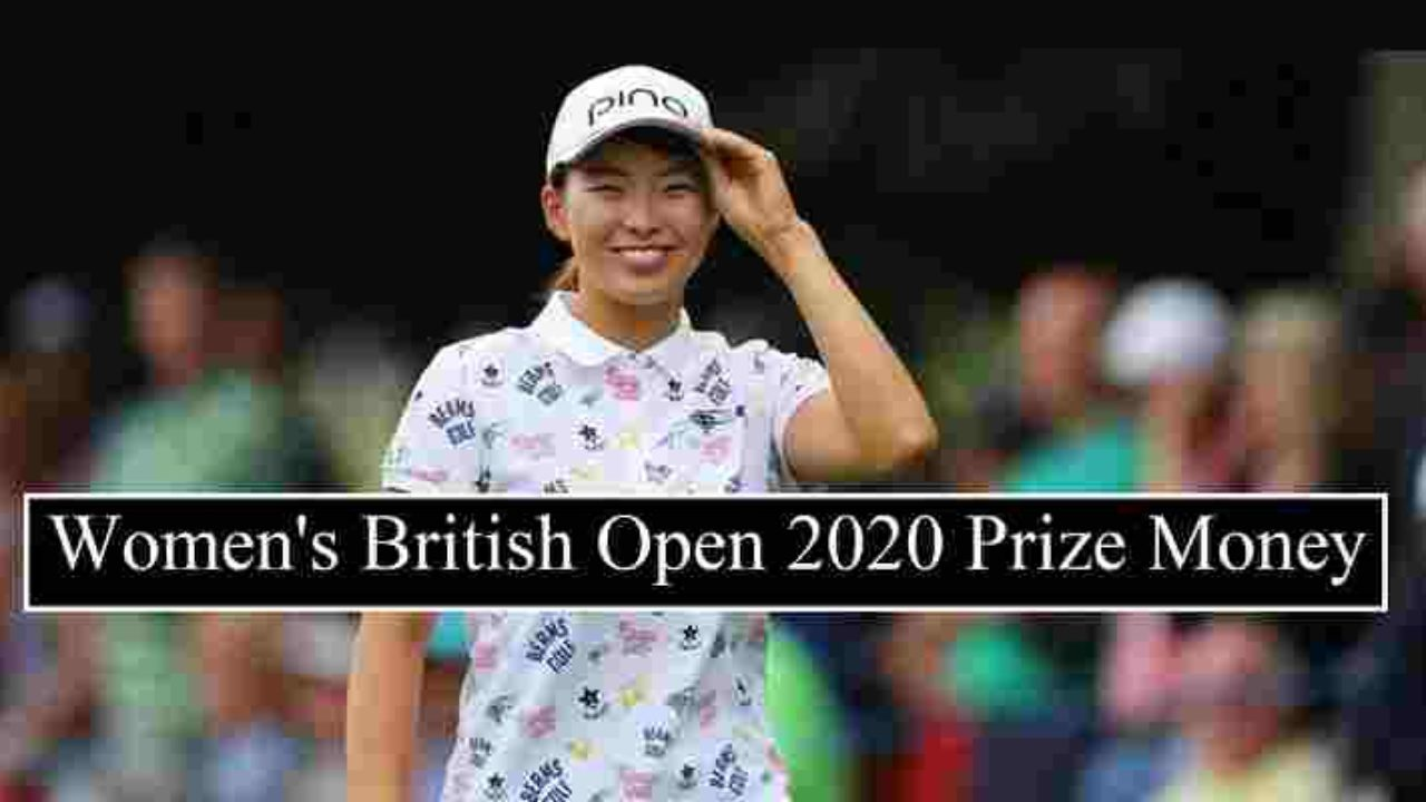 AIG Women's British Open 2020 Prize Money (Each Golfers Payouts)