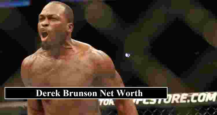 Derek Brunson Net Worth