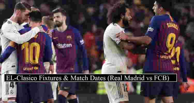 El Clasico Fixtures 2020 21 Release Date Spanish La Liga