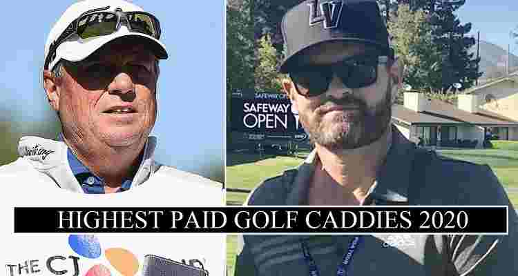 Highest Paid Caddies 2020