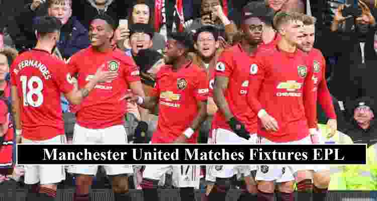 Manchester United Fixtures 2020 21 Complete Match Details Confirmed