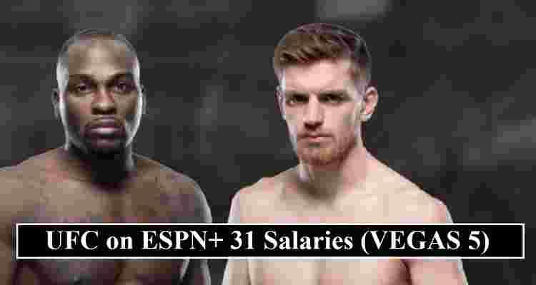 UFC on ESPN+ 31 Salaries