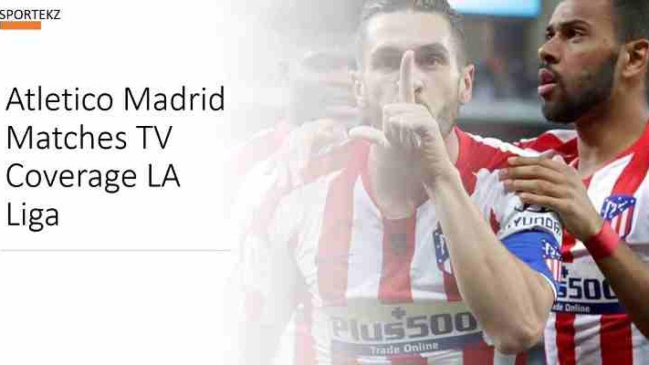 Atletico Madrid Vs Fc Barcelona Live Stream La Liga Free Tv Channels