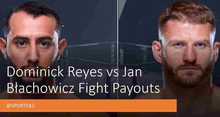 Reyes Błachowicz Purse Payouts