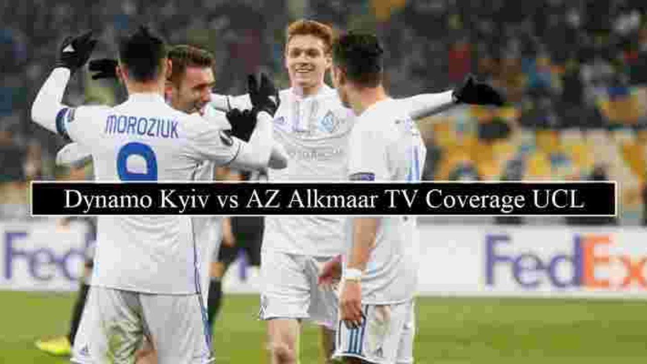 dynamo kyiv vs az alkmaar live stream free channels broadcasters dynamo kyiv vs az alkmaar live stream