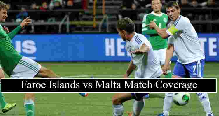 Faroe Islands Vs Malta Live Stream Nations League Free Tv Channels