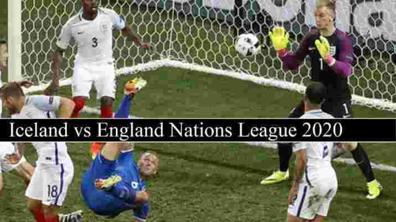 England Vs Iceland Live Stream Nations League Free Tv Channels