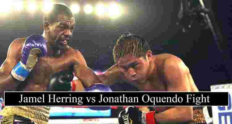 Jamel Herring Oquendo Stream