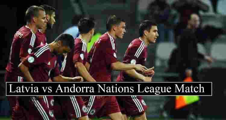 Latvia vs Andorra Live Stream Nations League (Free TV ...