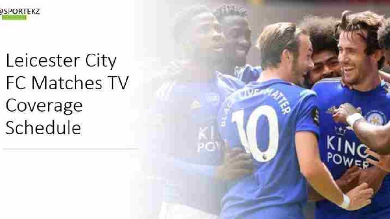 Leicester City Vs Aston Villa Live Stream Epl Free Tv Channels