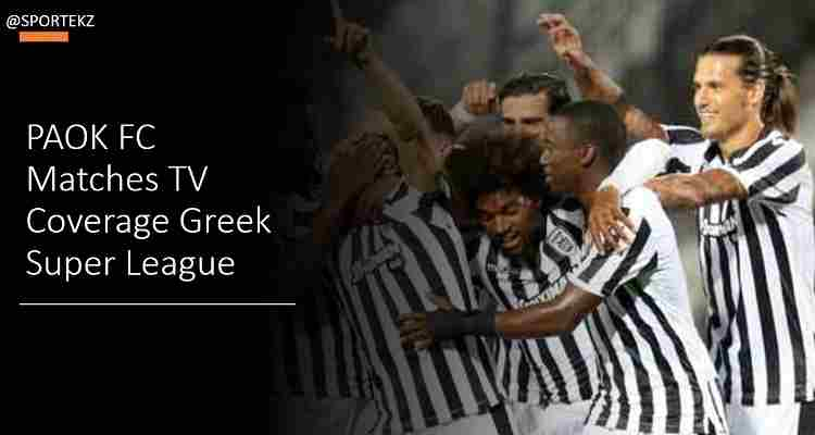 Paok Vs Omonia Live Stream Super League Free Tv Channels