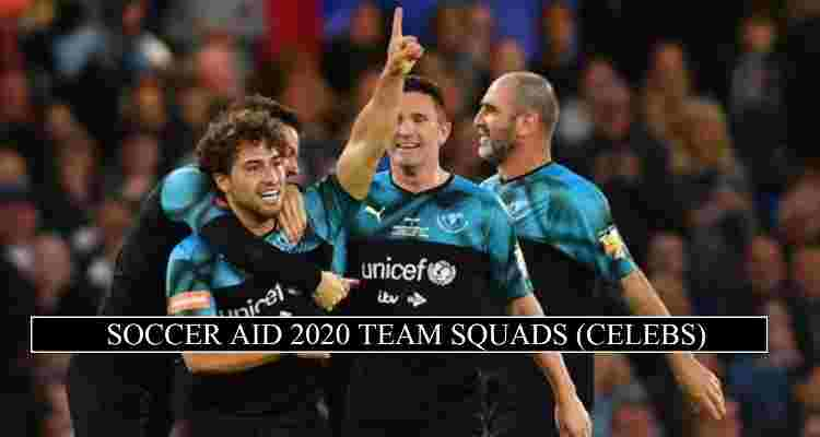 Soccer Aid 2020 Team Squads Starting Line Ups Confirmed