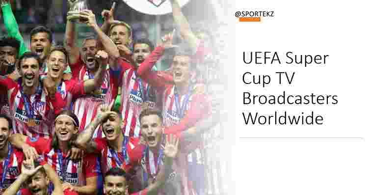 UEFA Super Cup Stream