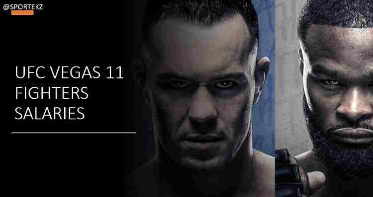 UFC Vegas 11 Salaries