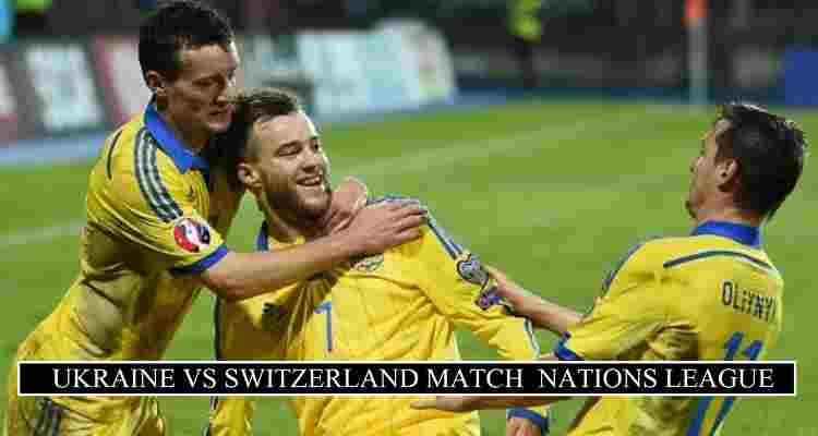 Ukraine Vs Switzerland Live Stream Nations League Free Tv Channels