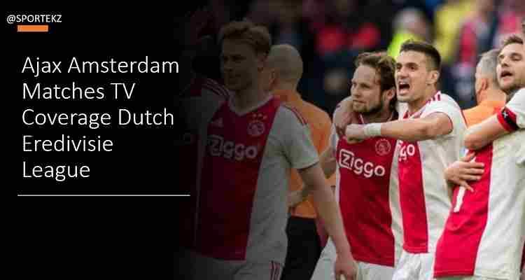 Ajax Amsterdam Stream