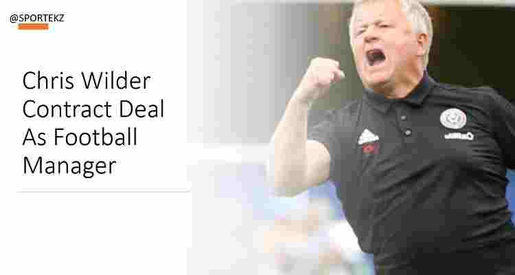 Chris Wilder Contract Deal