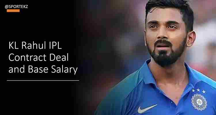 KL Rahul IPL Contract