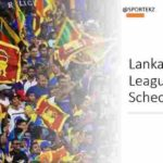 Lanka League 2020 Schedule
